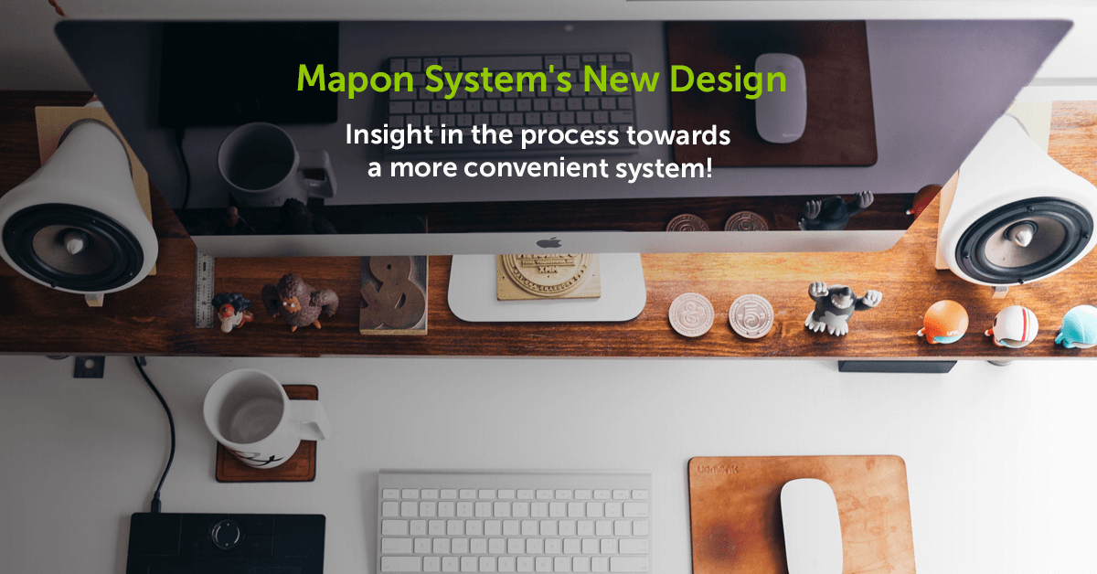 Mapon System's New Design – Insight in the process towards a more convenient system!